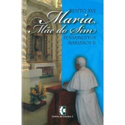 Pensamentos Marianos – II
