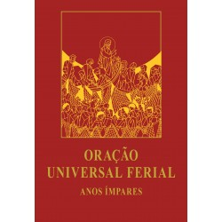 Oração Universal Ferial – Anos Ímpares