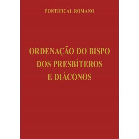 Ordenação do Bispo, dos Presbíterose Diáconos