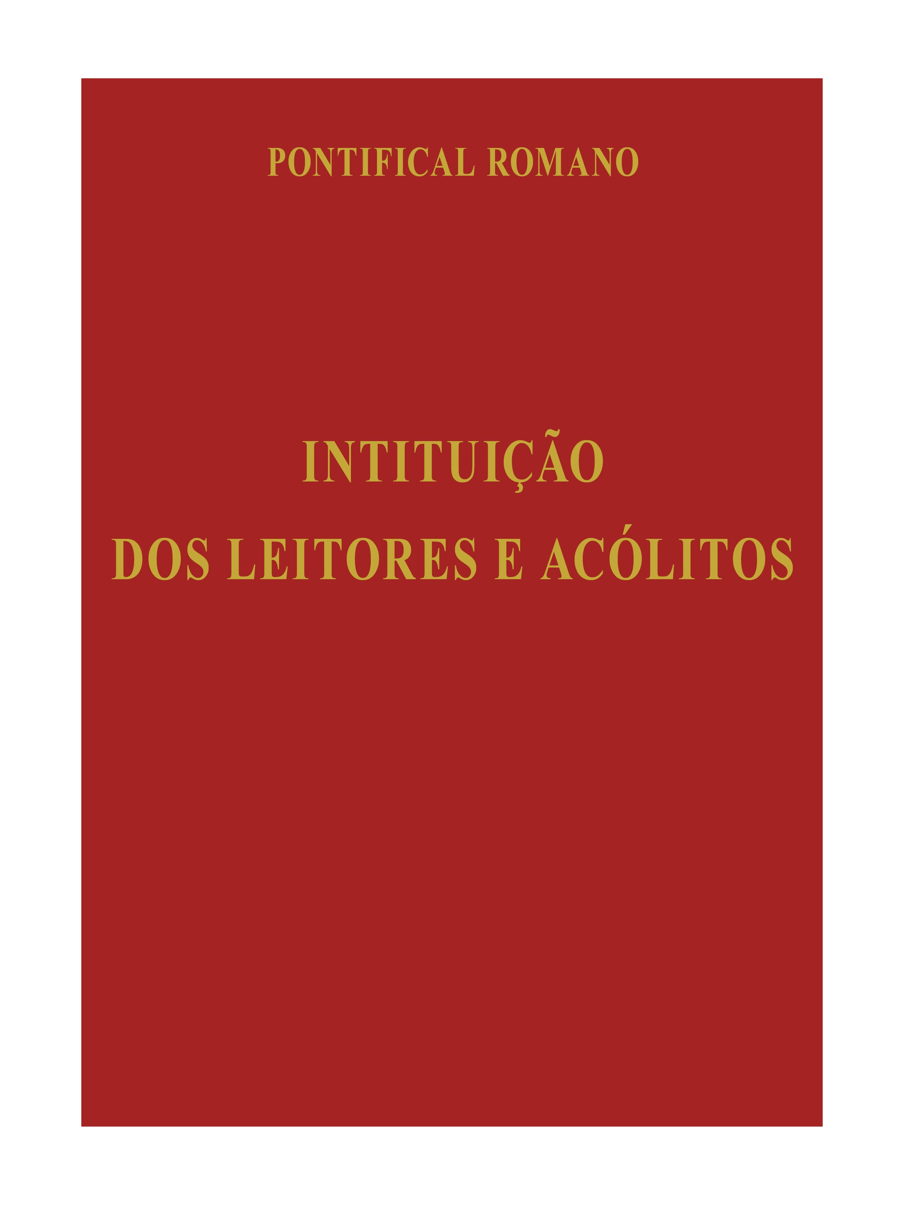 Intituição dos Leitores e Acólitos