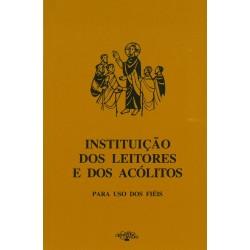 Instituição dos Leitores e dos Acólitos –para uso dos fiéis