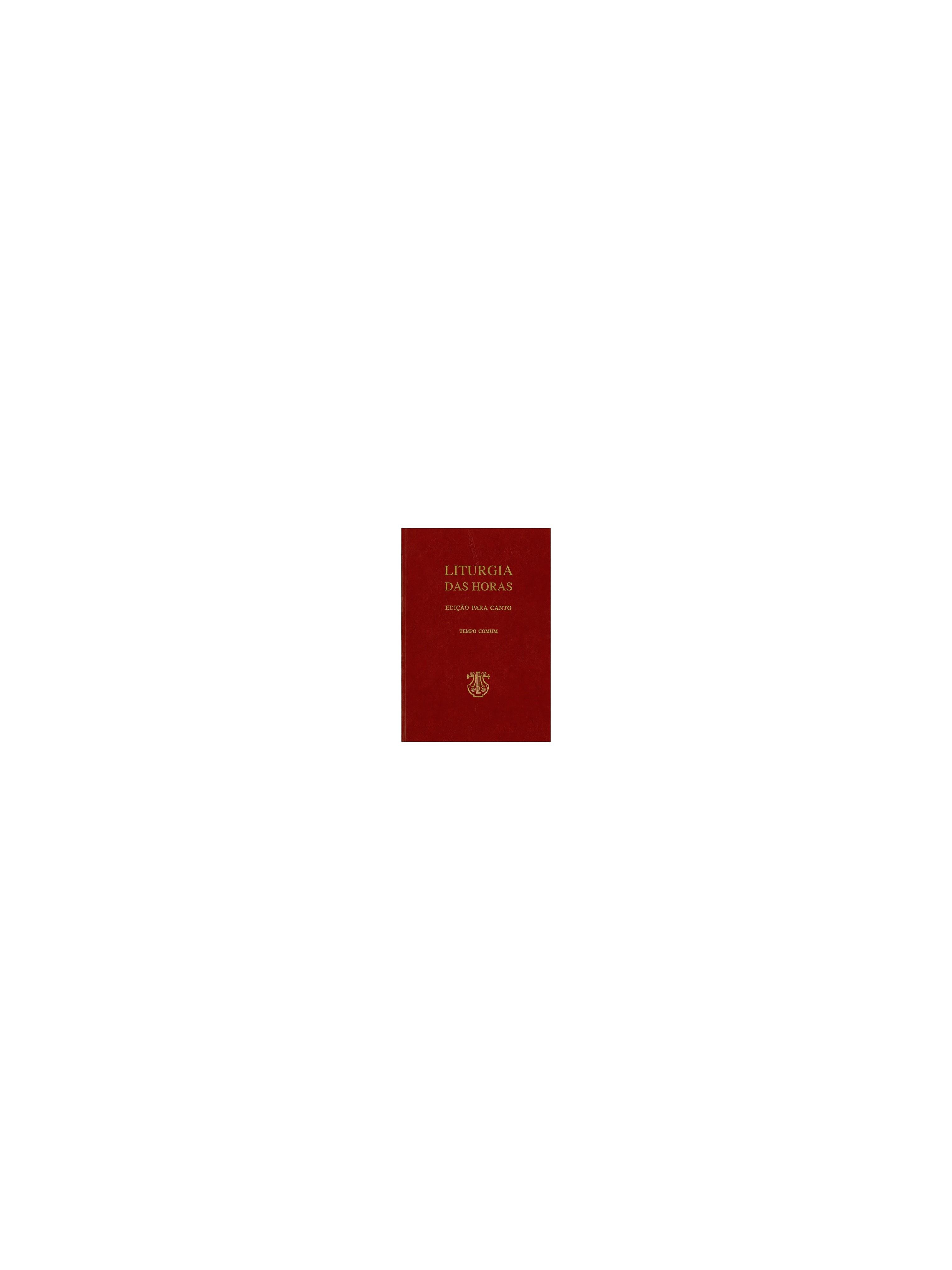 Liturgia das Horas – Edição para canto – I