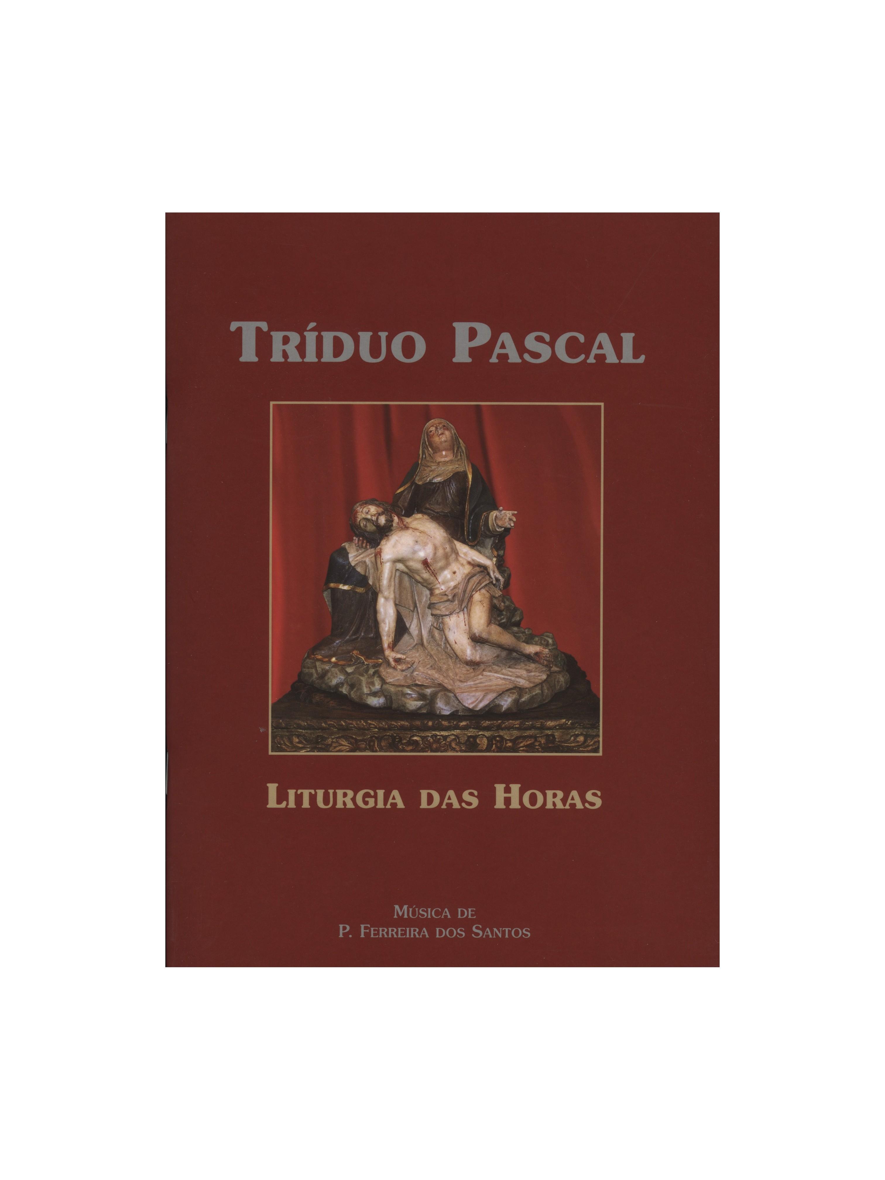 Liturgia das Horas – Tríduo Pascal