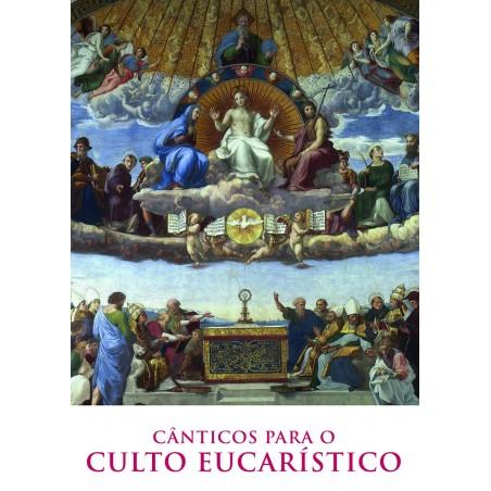Cânticos para o Culto Eucarístico