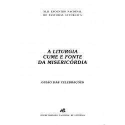 A liturgia cume e fonte da misericórdia - Guião das celebrações