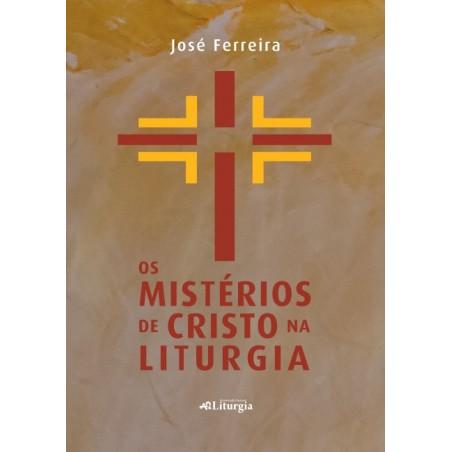 Os Mistérios de Cristo na Liturgia