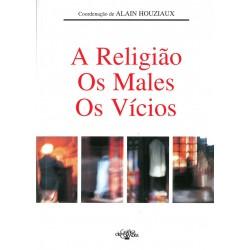 A religião, os males e os vícios