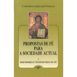 Propostas de fé para a sociedade actual – I