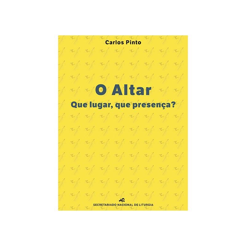 O Altar: Que lugar, que presença?