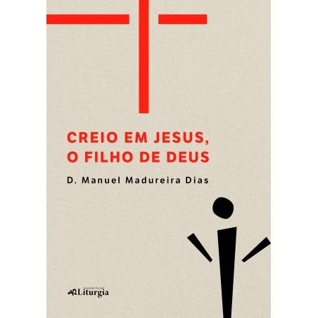 Creio em Jesus, o Filho de Deus
