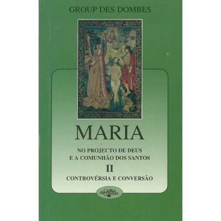 Maria no projecto de deus e a comunhão dos santos – II