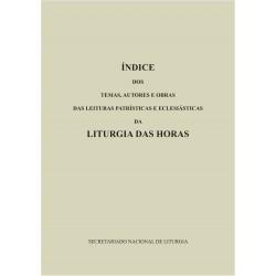 Índice dos temas, autores e obras das leituras patrísticase eclesiásticas da liturgia das horas