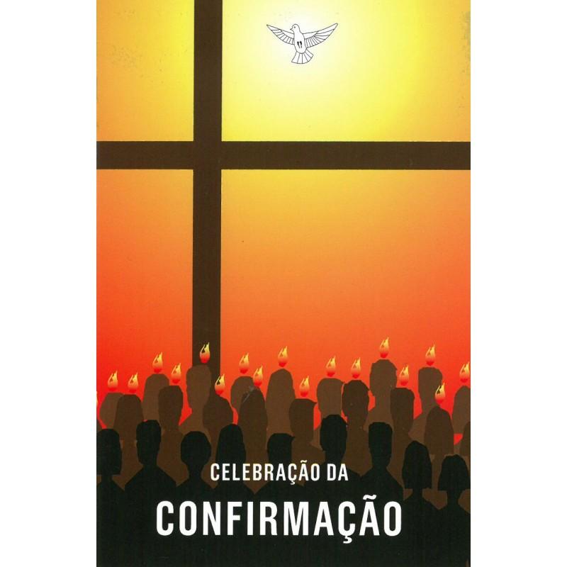 Celebração da confirmação – edição para uso dos fiéis