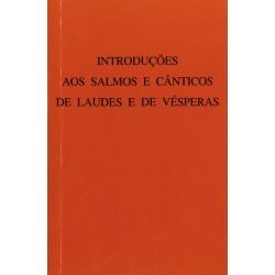 Introduções aos salmos e cânticos de Laudes e vésperas