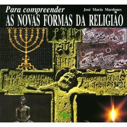 Para compreender: As novas formas de religião