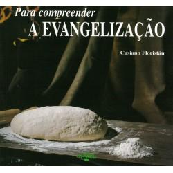 Para compreender: A evangelização