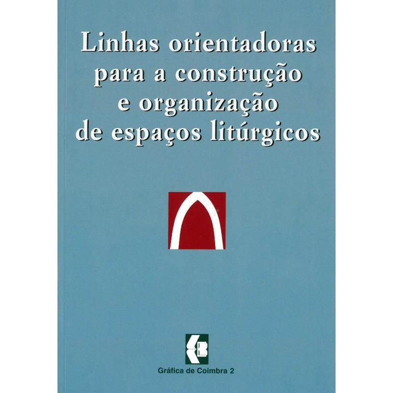 Linhas orientadoras de espaços litúrgicos