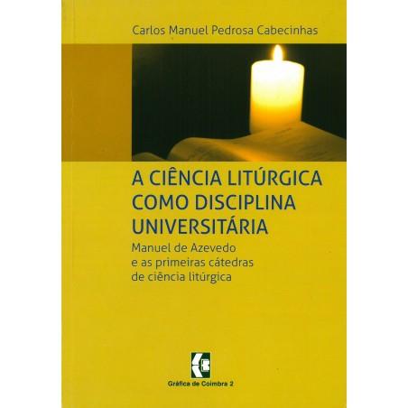 A ciência litúrgica como disciplina universitária