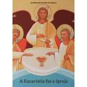A Eucaristia faz a Igreja