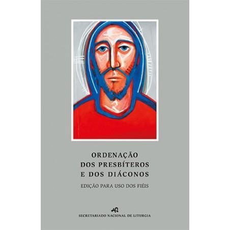 Ordenação dos Presbíteros e dos Diáconos –edição para uso dos fiéis