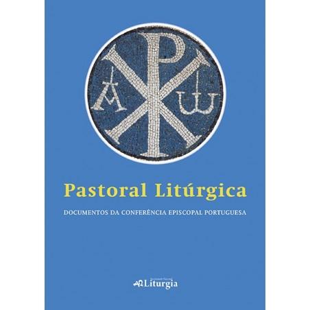 Pastoral Litúrgica – Documentos da Conferência Episcopal Portuguesa