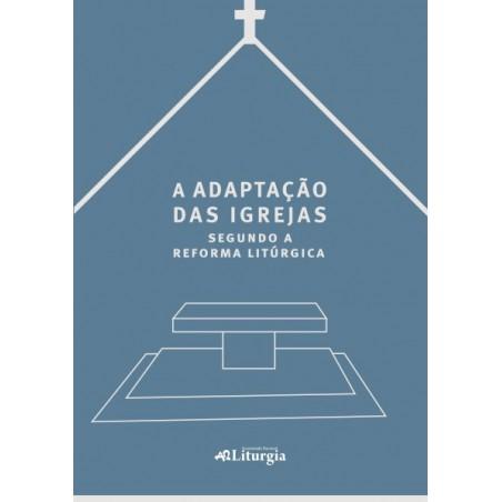 A adaptação das igrejas segundo a reforma litúrgica