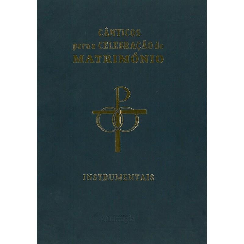 Cânticos para a Celebração do Matrimónio – II (Instrumentais)