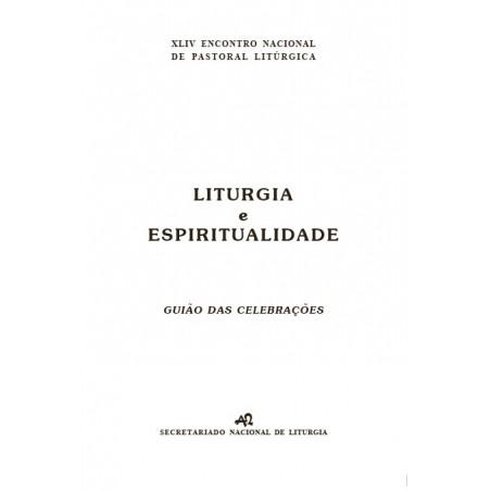 Liturgia e Espiritualidade - Guião das celebrações
