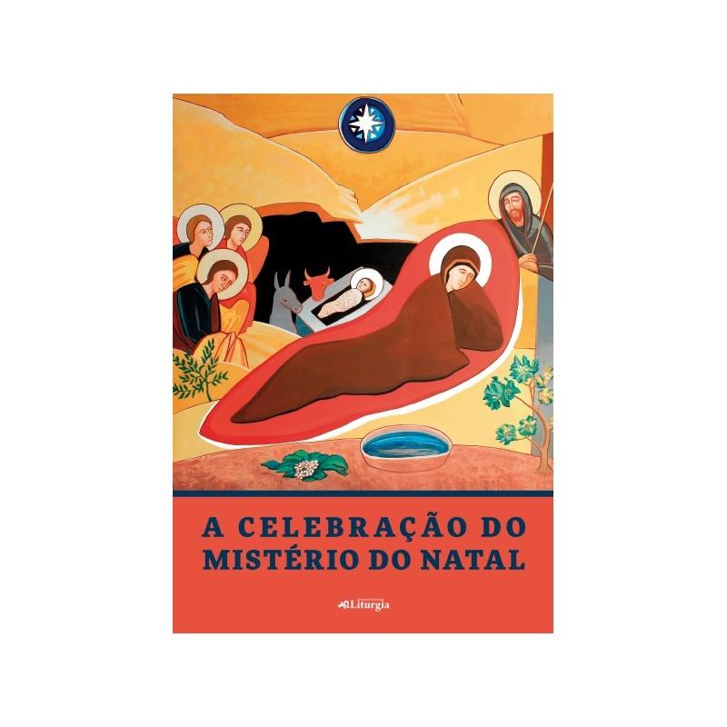 A Celebração do Mistério do Natal