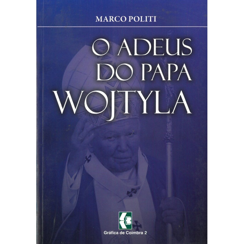 O adeus do papa wojtyla