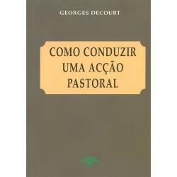 Como conduzir uma acção pastoral