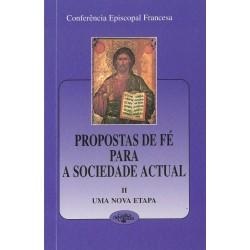 Propostas de fé para a sociedade actual – II