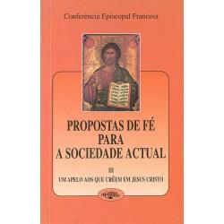 Propostas de fé para a sociedade actual – III