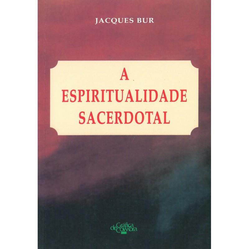 A espiritualidade sacerdotal